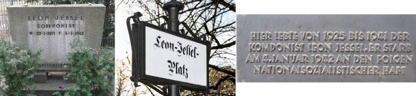 Могила Леона Есселя, площадь в Берлине, названная его именем, и мемориальная табличка на его доме