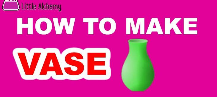 How to Make a Vase in Little Alchemy