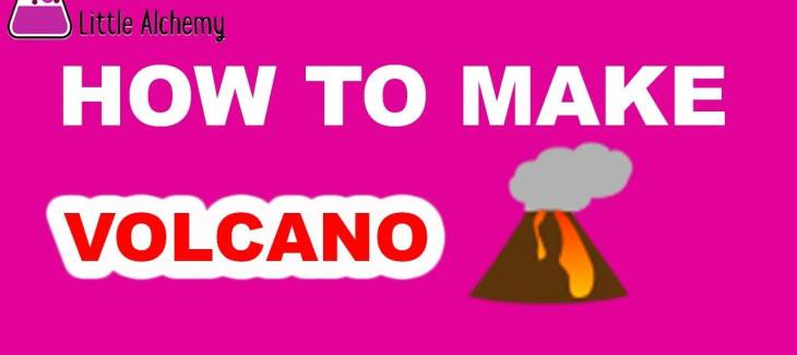 How to Make a Volcano in Little Alchemy