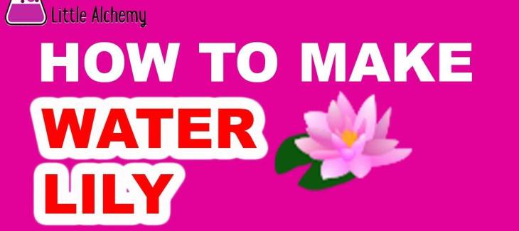 How to Make a Water Lily in Little Alchemy