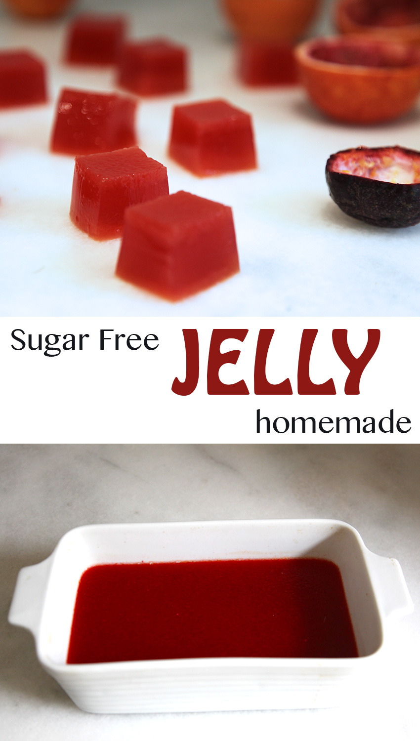 homemade sugar free jelly - blood orange and passionfruit