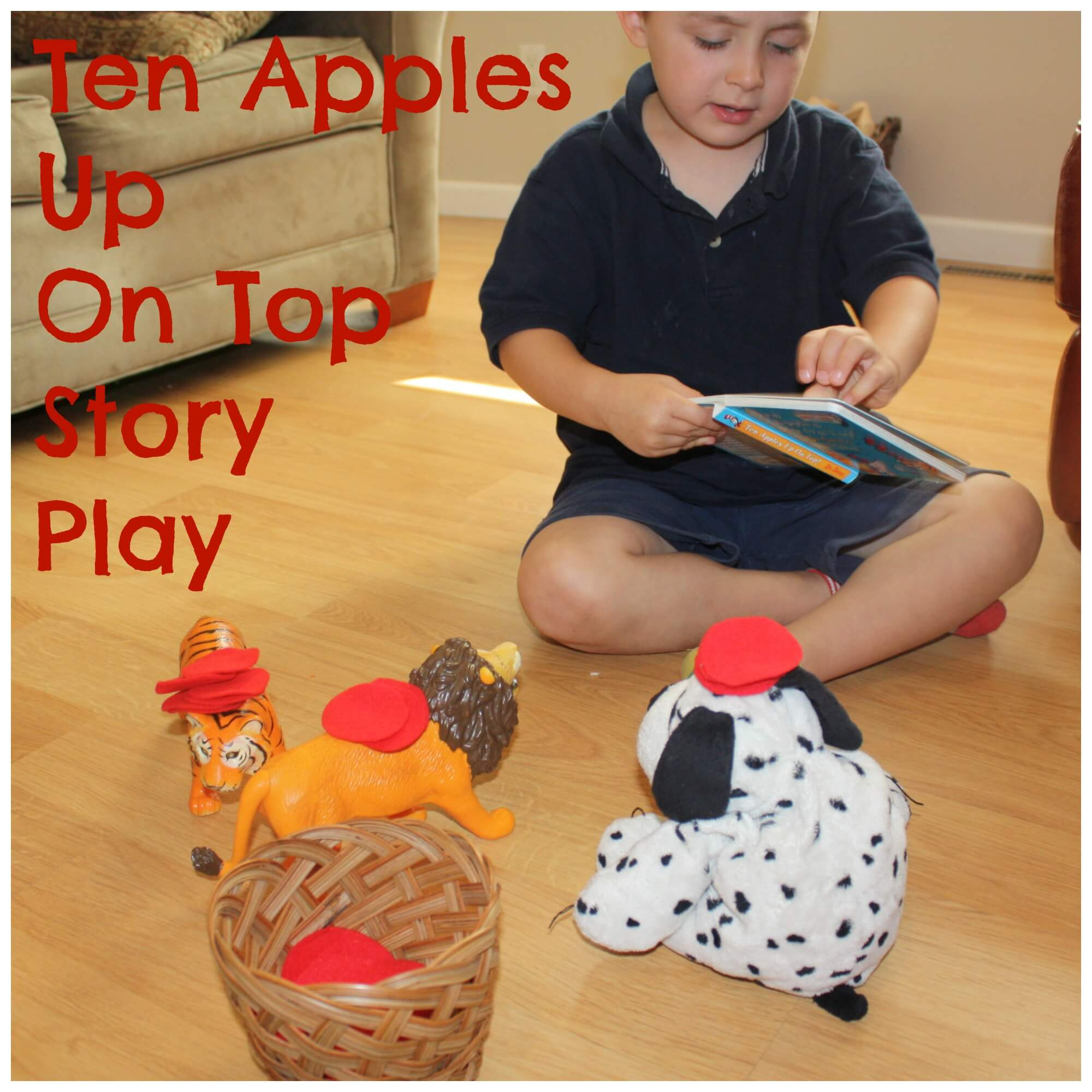 Ten Apples Up On Top Activities For Math And Literacy Play