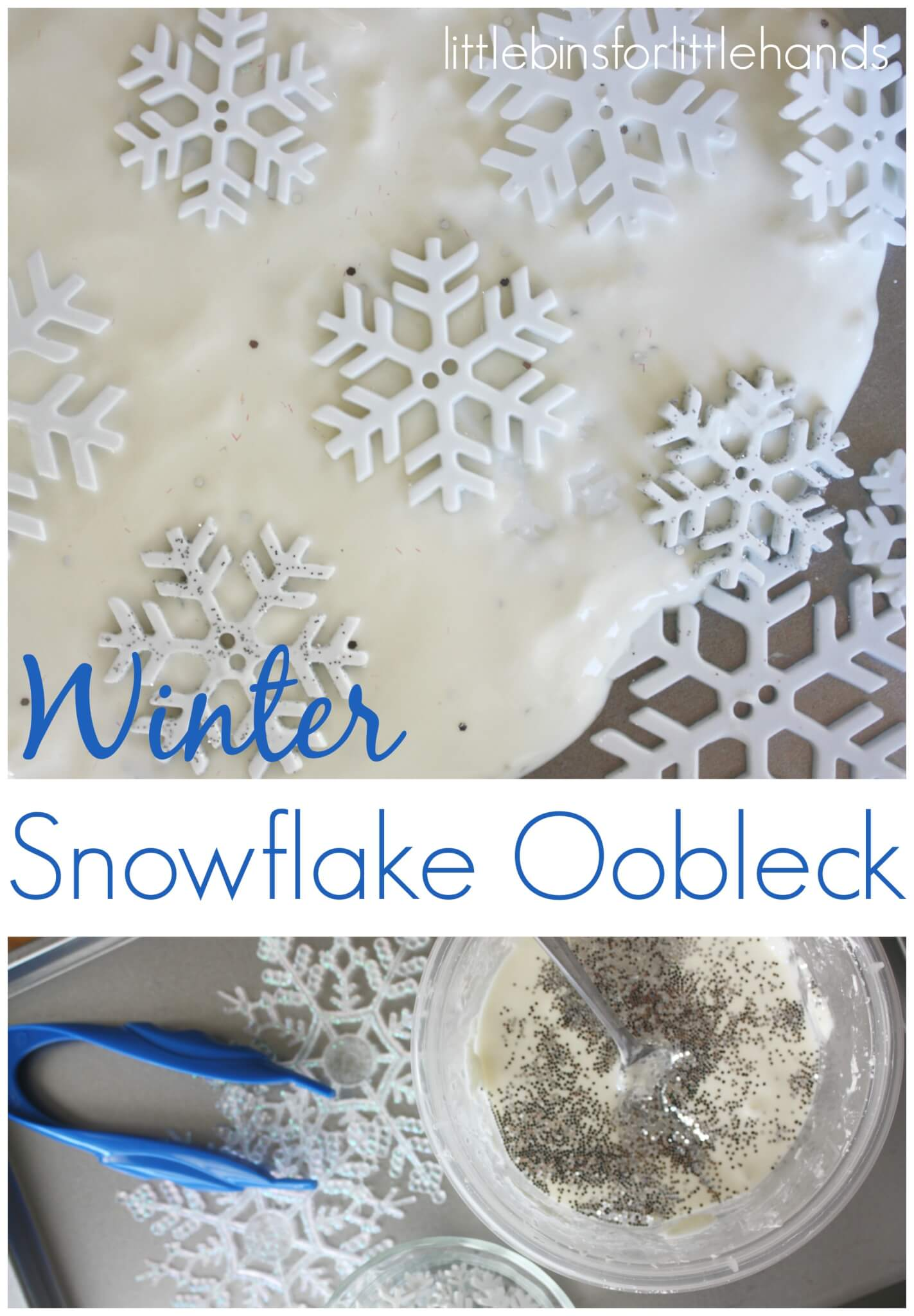 Snowflake Oobleck Science Experiment Winter Activity
