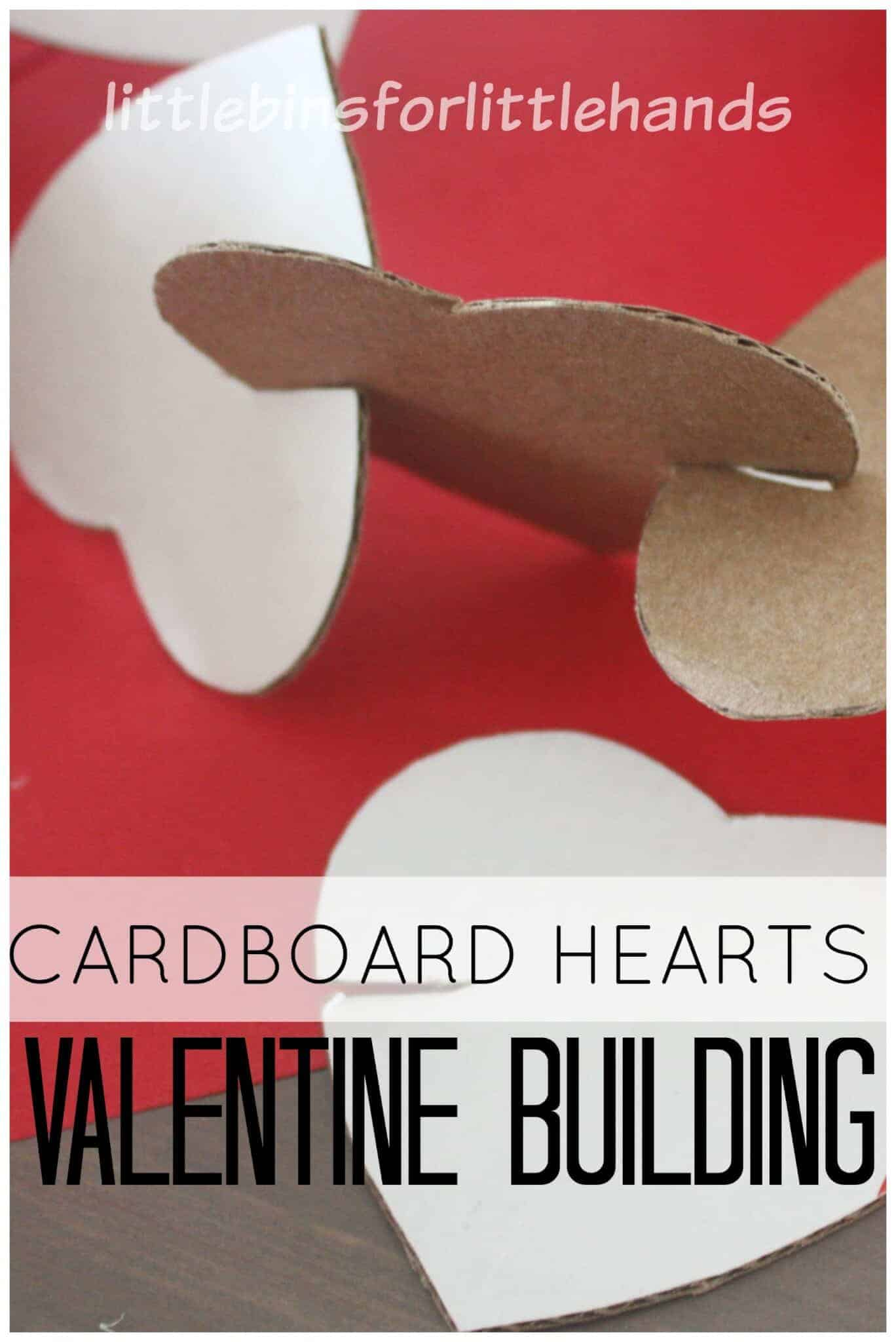 Cardboard Hearts Building Activity For Kids