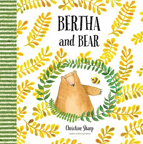 """Bertha and Bear"" by Christine Sharp"