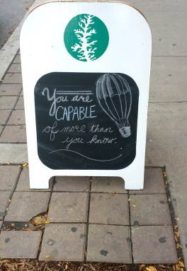 You are capable of more than you know - at Spruce on Parliament