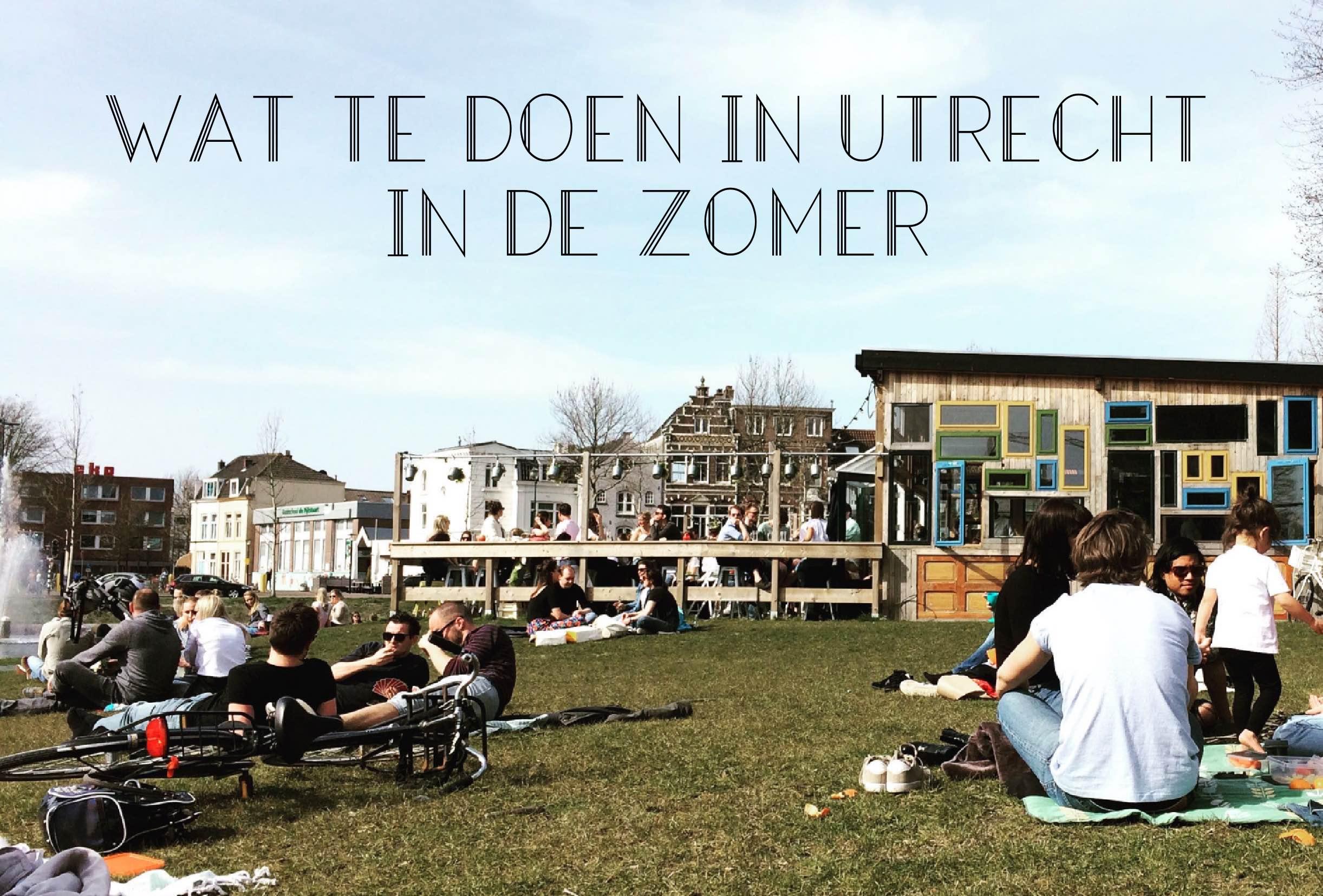 Wat te doen in Utrecht in de zomer