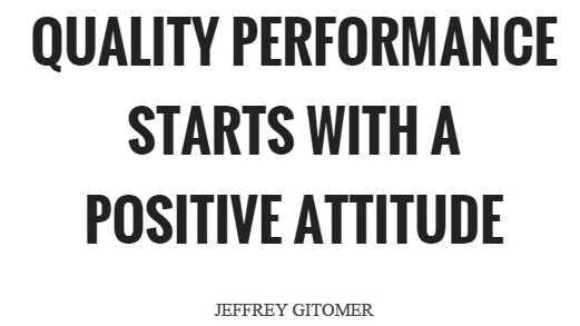 quality-performance-starts-with-a-positive-attitude-quote-1