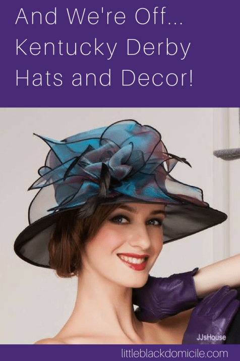 Derby Hats and Decor - littleblackdomicile- pinterest