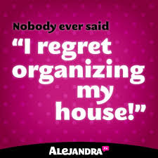 quote about organize-alejandra