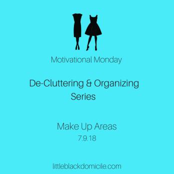 de-cluttering-organizing-make up-areas-little-black-domicile