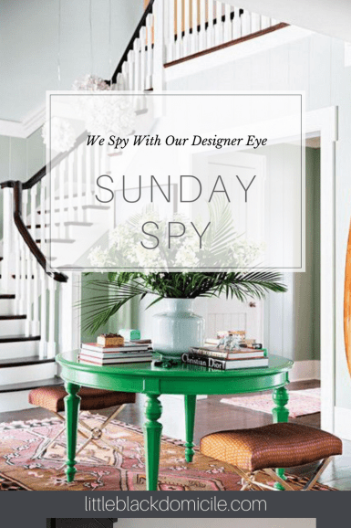 Sunday-We-Spy-Little-Black-Domicile-Entry's-Foyer-Green-Tables