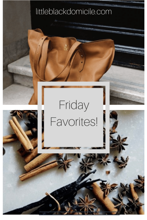 littleblackdomicile.com-friday-favorites