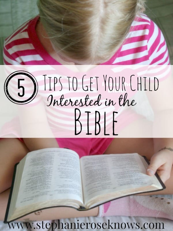 Tips to Get Your Child Interested in the Bible
