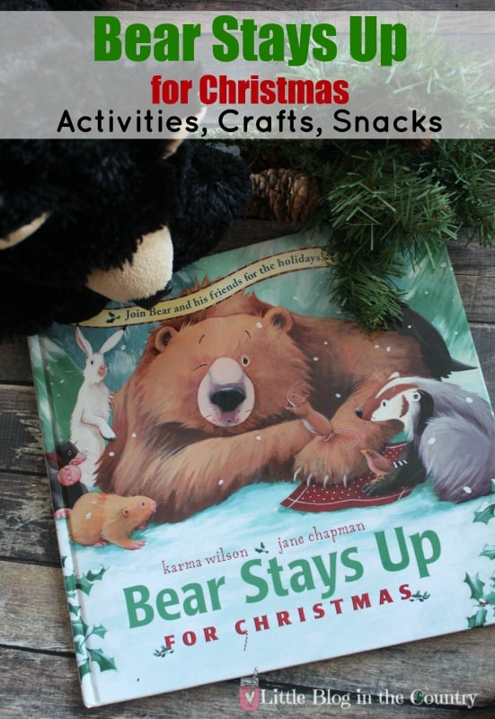 Bear stays up for Christmas Unit study