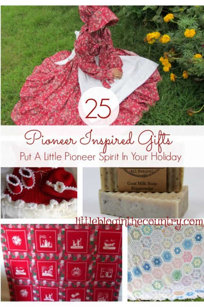 Pioneer Christmas Gifts | Little Blog in the Country