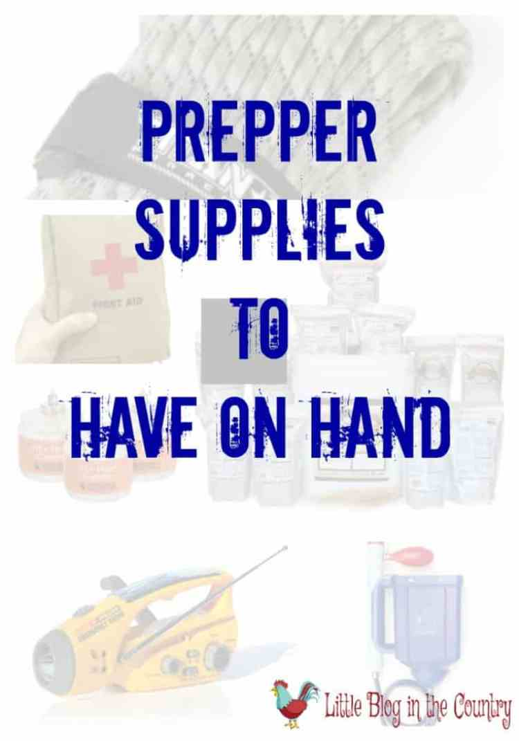 Prepper supplies to have on hand