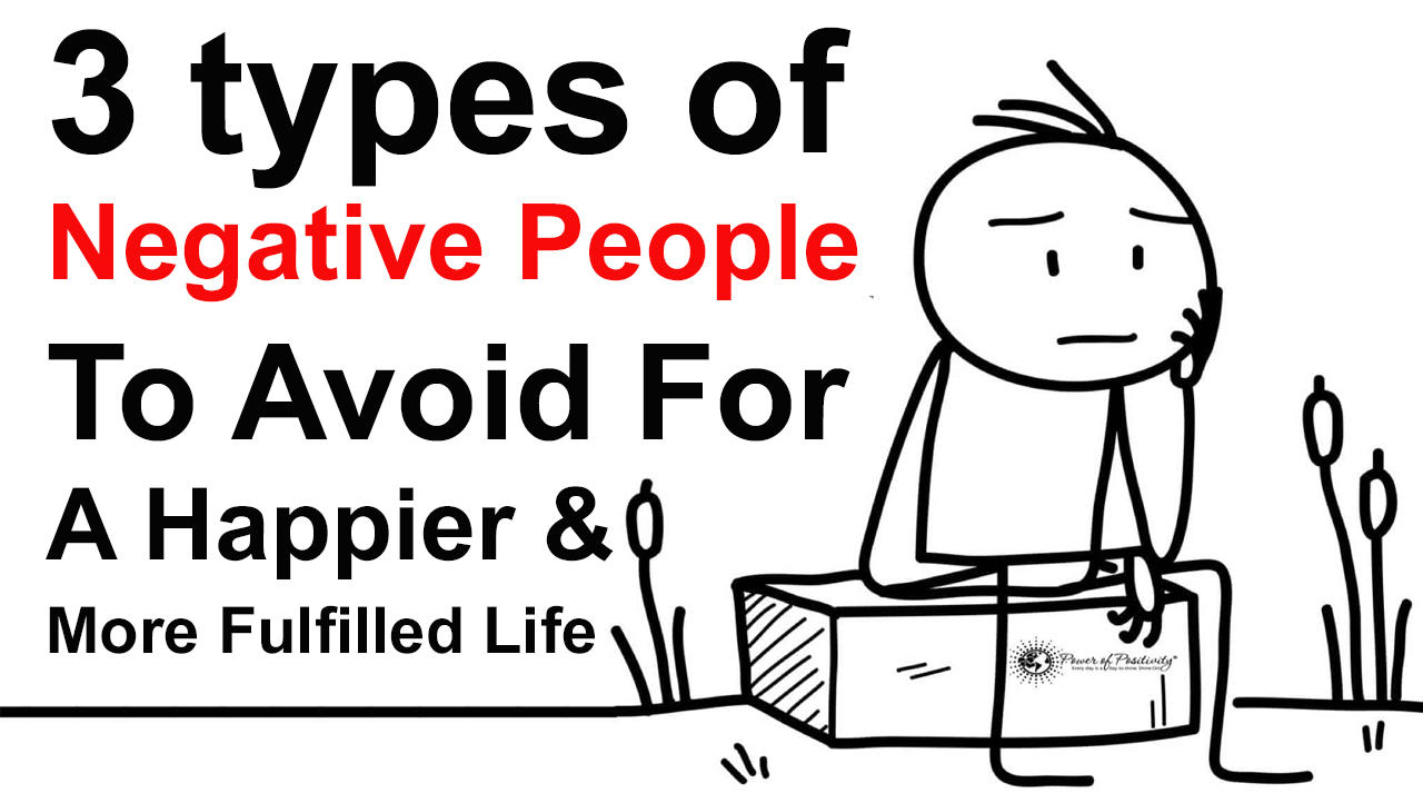 Avoid negative people for a happy life
