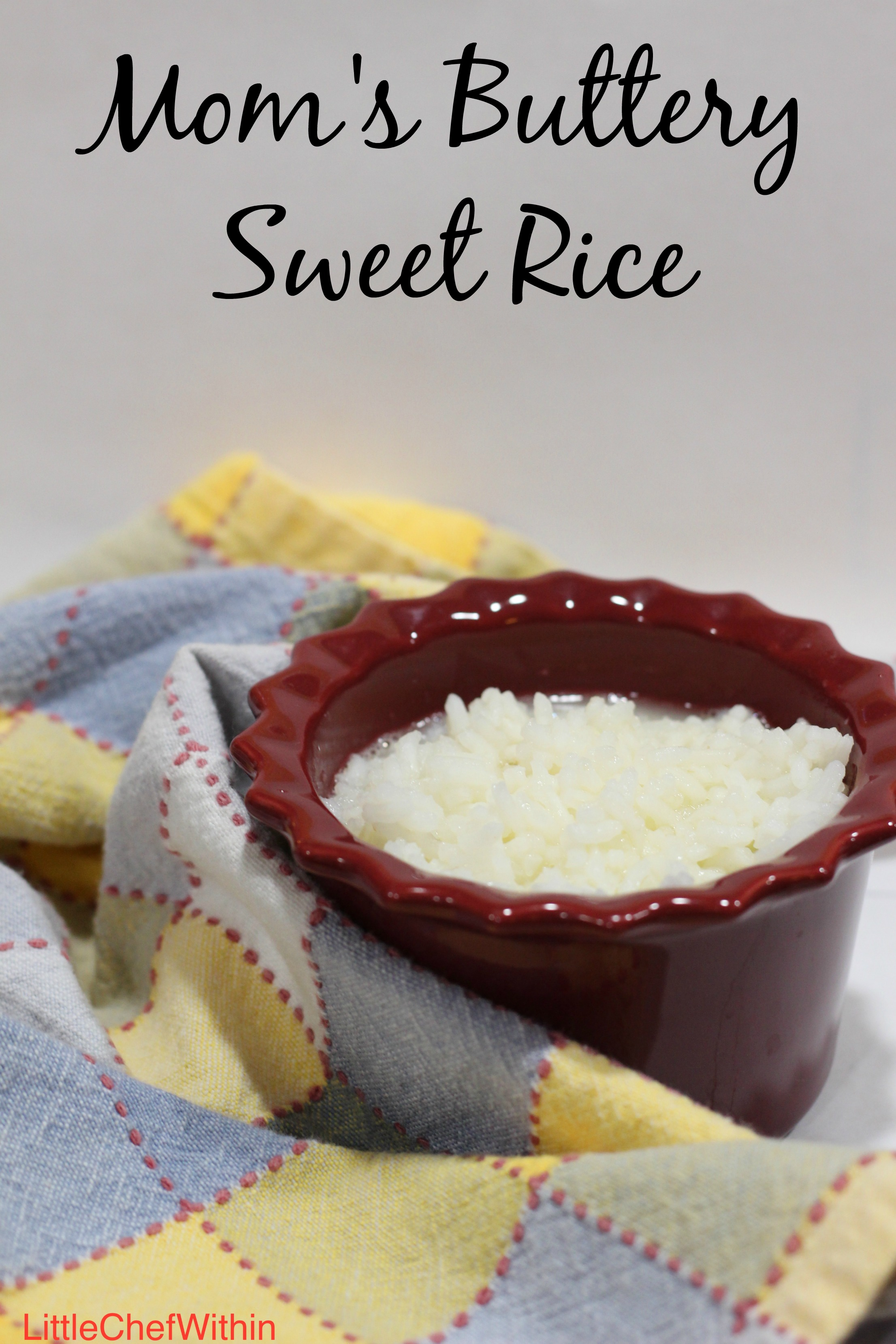 Mom's Buttery Sweet Rice