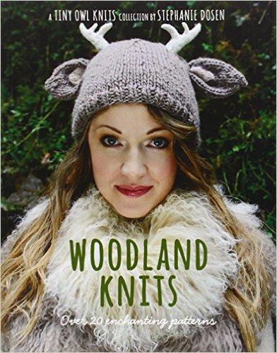Woodland Knits by Stephanie Dosen