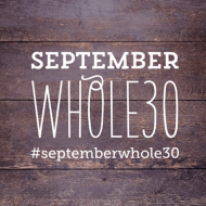 SEPTEMBER WHOLE30 WHERE TO START