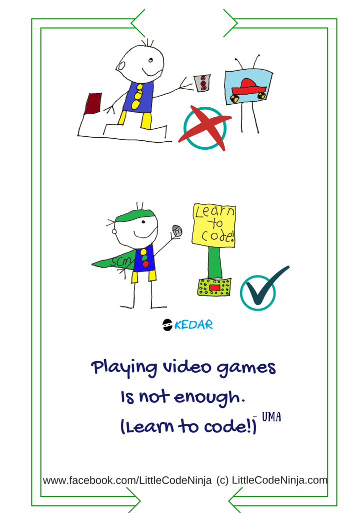 Playing video games is not enough! (Learn to Code) - Uma