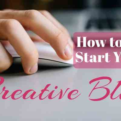 How to Start Your Creative Blog Today: A Step by Step Guide