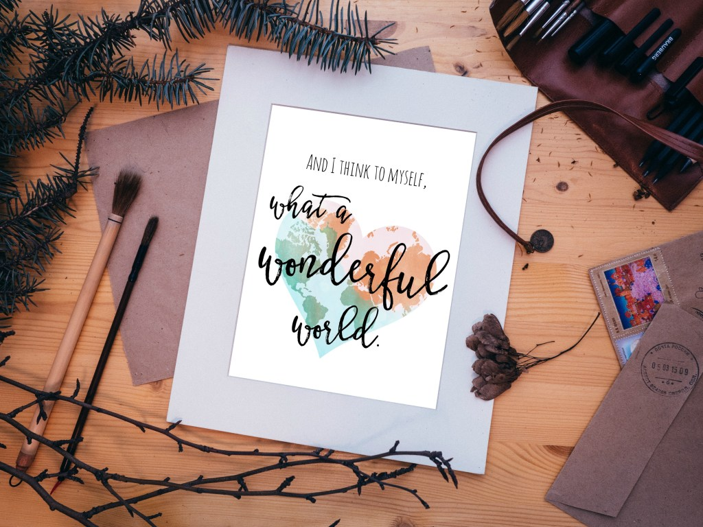 What a Wonderful World Printable