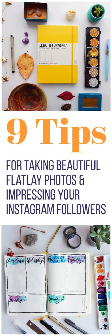 Good photography is key to upping your blogging or Instagram game. Try taking flatlay photos to amp up your style with these 9 tips (plus more bonus information)! With a few tweaks, you can start attracting huge amounts of Instagram followers in no time.