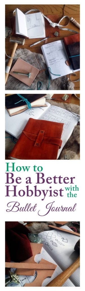 How to Be a better hobbyist with the bullet journal | Littlecoffeefox.com