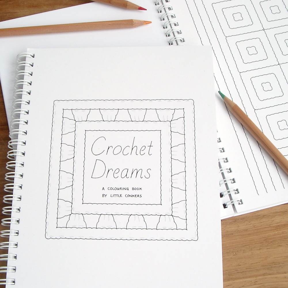 Crochet Dreams Colouring Book by Little Conkers