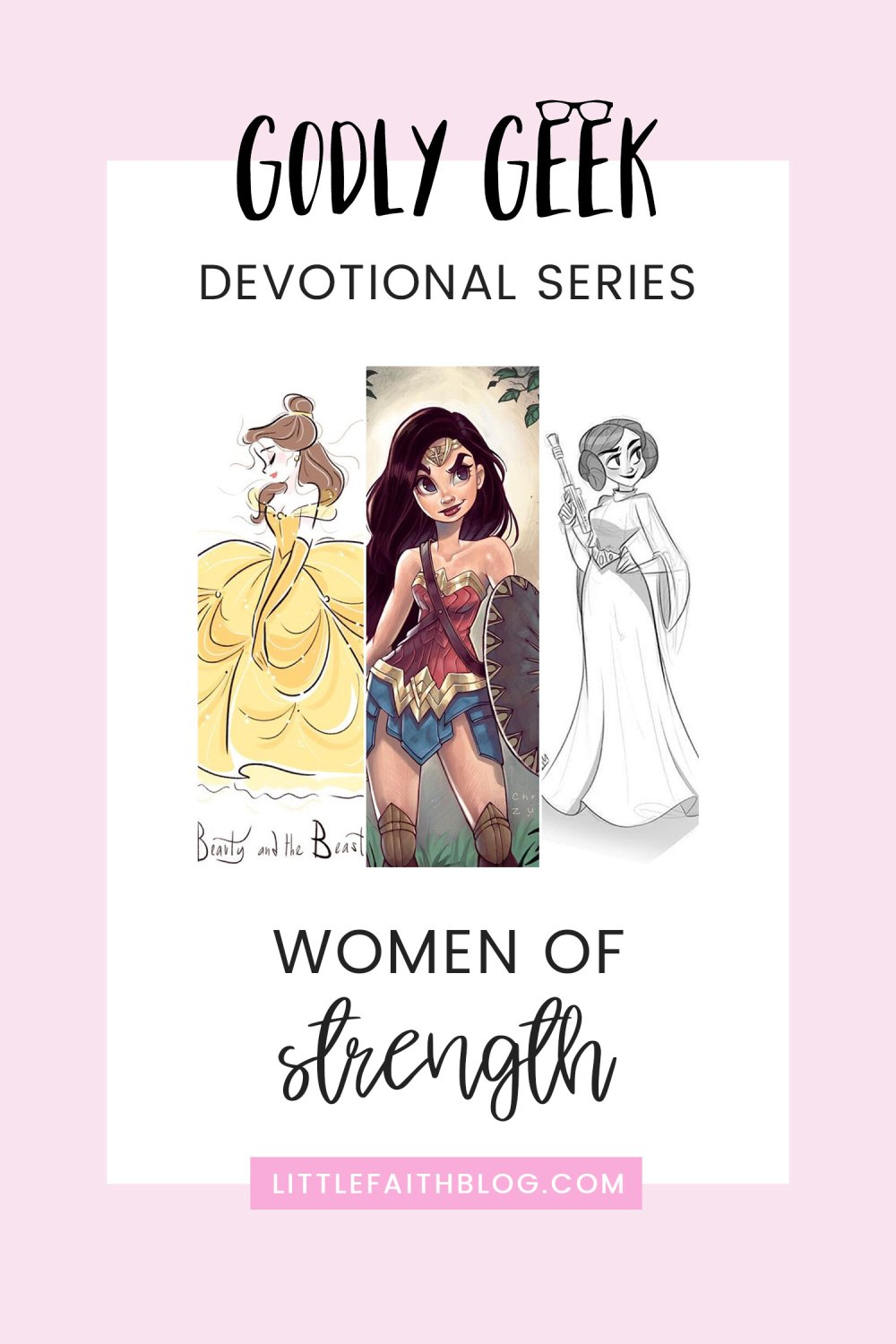 Godly Geek | Women of Strength: Princess Belle