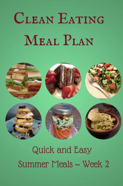 Clean Eating Meal Plan Summer Meals Week 2