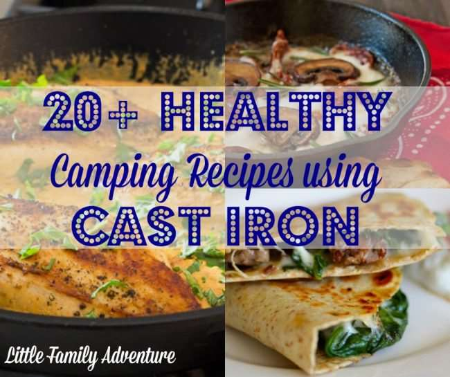 20 Healthy Cast Iron Skillet Amp Dutch Oven Camping Recipes