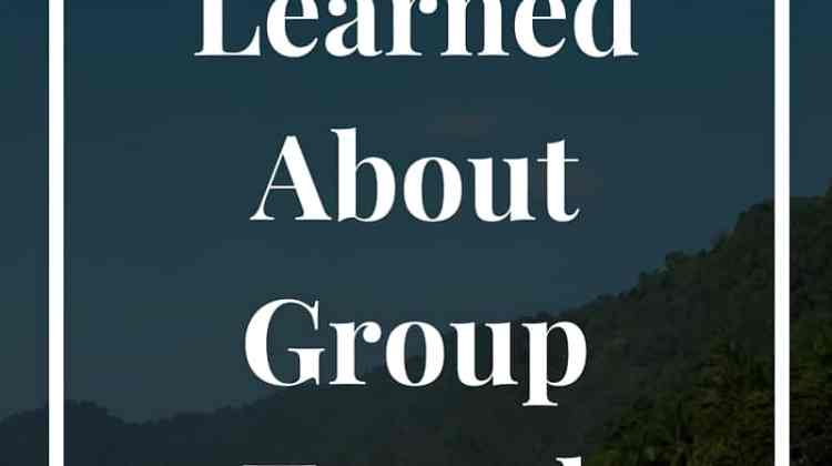 What I Learned About Group Travel