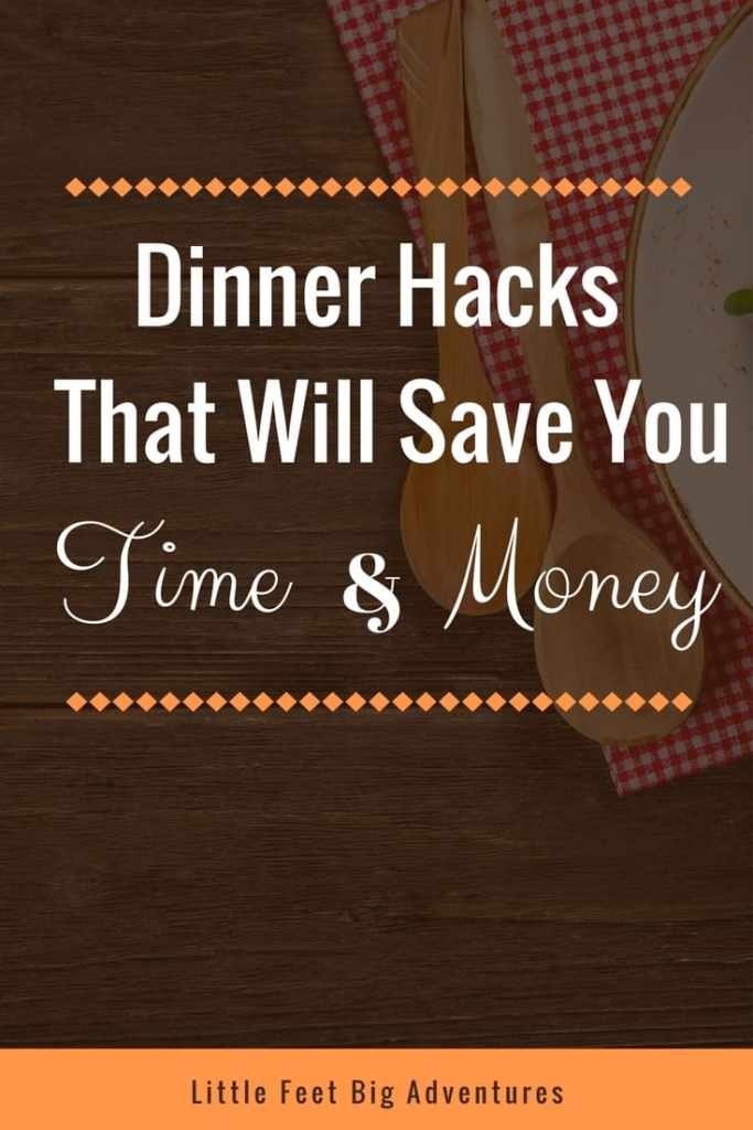 dinner hacks that will save you time and money