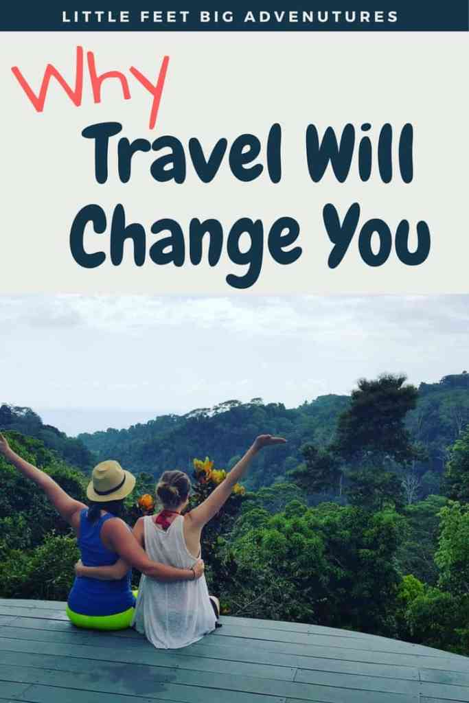 Travel will change you, see why. There are so many reasons why you should travel and see the world.