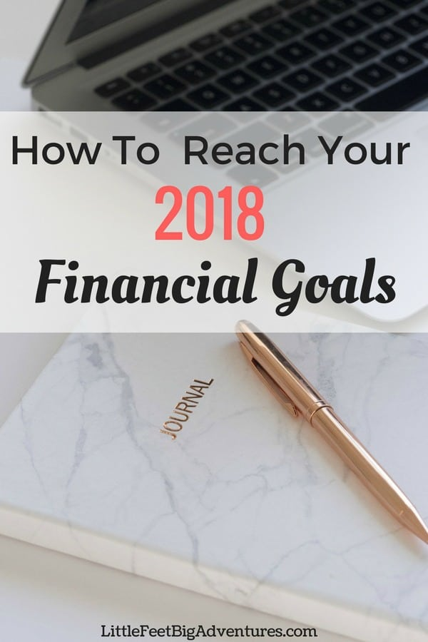 How To Reach Your Financial Goals Little Feet Big Adventures
