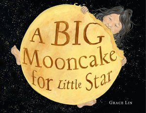 A Big Mooncake for Little Star book cover