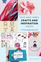 This Was April - inspiration for the creative soul @littlegirldesigns.com.