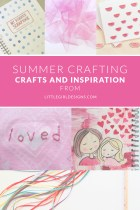 Summer Crafting Series Finale