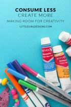 Consume Less, Create More - Have you ever noticed how easy it is to fall into the habit of learning and taking in information to the point where creativity gets pushed to the back burner? Well, believe me, you're not alone. I'm sharing some thoughts about how to make more room for creativity @ littlegirldesigns.com