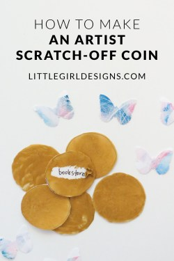 How to Make an Artist Scratch-off Coin - Have you ever wondered how to make your own scratch-off coins? The recipe is so easy! (You probably already have the ingredients.) Make a bunch of these to bring life, adventure, and FUN into your creative practice. These would also make a great gift for your creative friends!