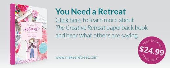 You Need a Retreat! Click here to learn more about the Creative Retreat paperback book and hear what others are saying.
