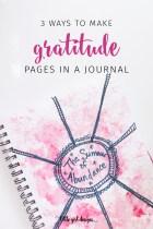 Gratitude Journal Ideas: Three Ways to Get Started