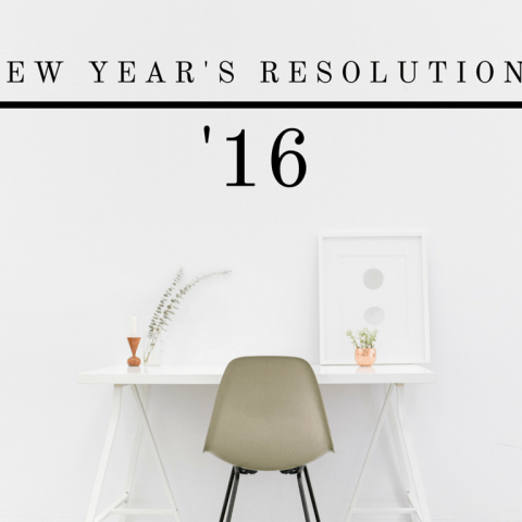 2016 New Year's Resolutions <br>(a little late)