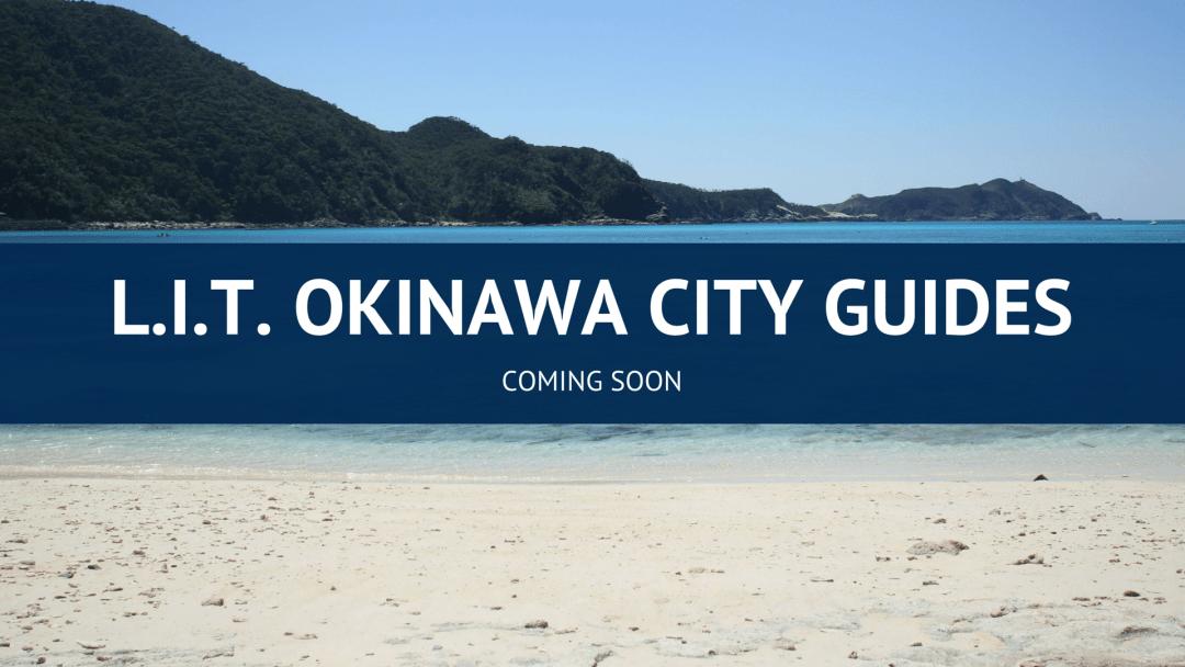 L.I.T. OKINAWA CITY GUIDES