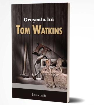 greseala lui Tom Watkins – 3D