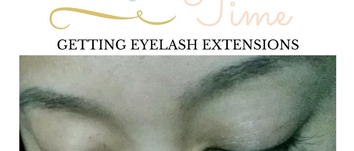 0a8e9828c55 My First Time Getting Eyelash Extensions