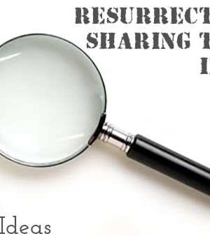 Resurrection Sharing Time Idea